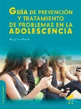 Guia De Prevencion Y Tratamiento De Problemas En La Adolescencia Guias Profesionales