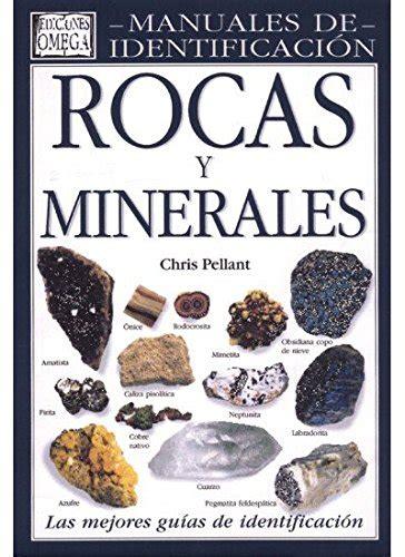 Guia De Rocas Y Minerales Guias Del Naturalista Rocas Minerales Piedras Preciosas