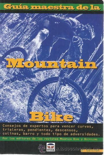 Guia Maestra De La Mountain Bike Ciclismo