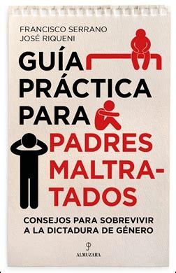 Guia Practica Para Padres Maltratados Desarrollo Personal
