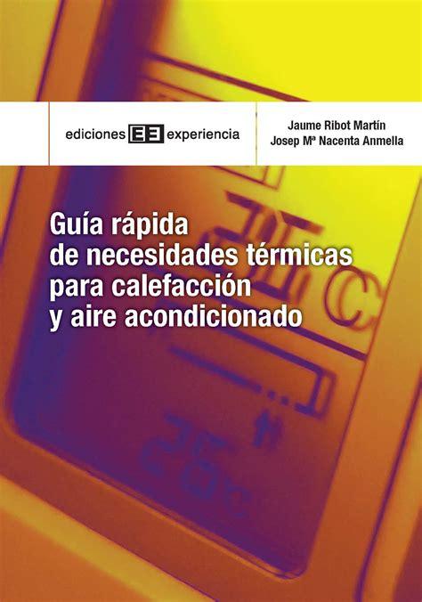 Guia Rapida De Necesidades Termicas Para La Calefaccion Y Aire Acondicionado Guias De Bolsillo