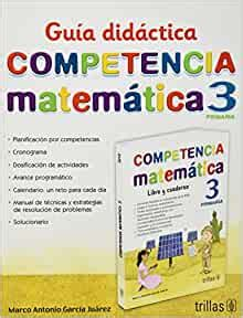 Guia didactica competencias matematicas 6/Math skills didactic guide