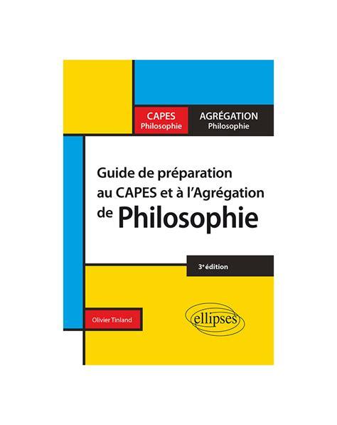 Guide De Preparation Au Capes Et A Lagregation De Philosophie