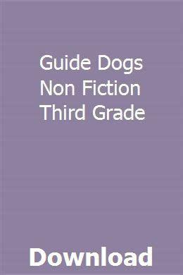 Guide Dogs Non Fiction Third Grade