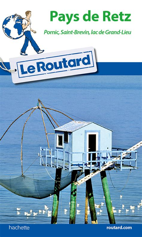 Guide Du Routard Pays De Retz