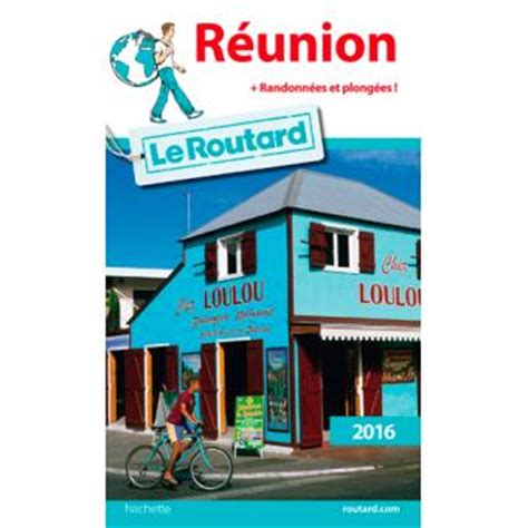 Guide Du Routard Reunion 2016