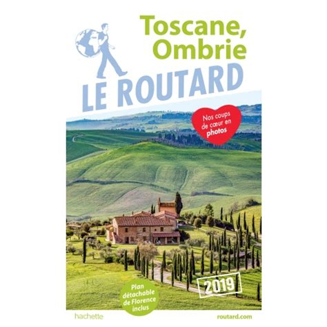 Guide Du Routard Toscane Ombrie 2019