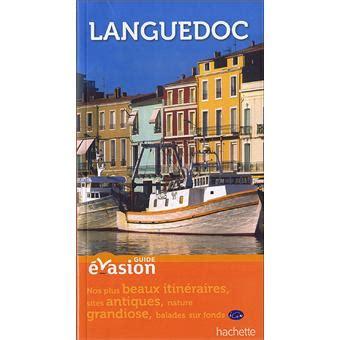 Guide Evasion En France Languedoc