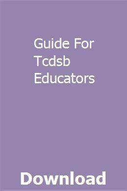 Guide For Tcdsb Educators