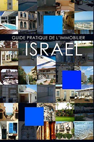 Guide Pratique Immobilier En Israel Comment Eviter Les Pieges