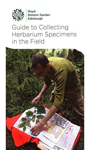 Guide To Collecting Living Plants In The Field Redfern Natural History