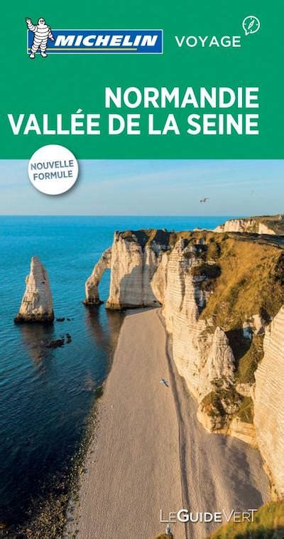 Guide Vert Normandie Vallee De La Seine Michelin
