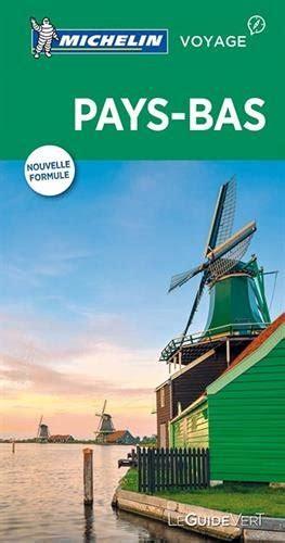 Guide Vert Pays Bas Michelin