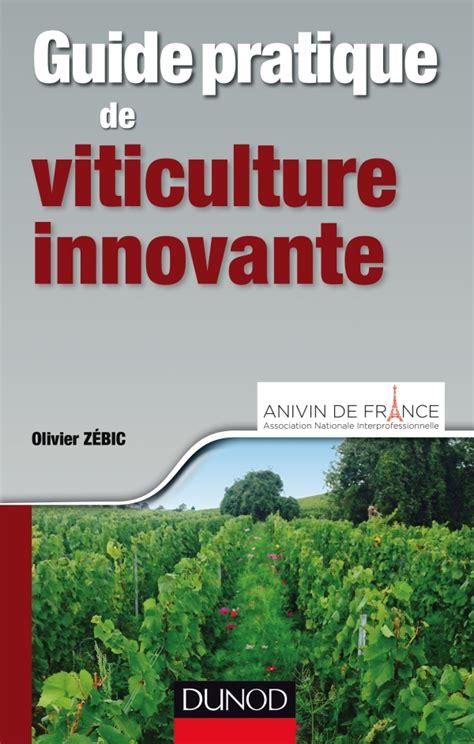 Guide pratique de la viticulture