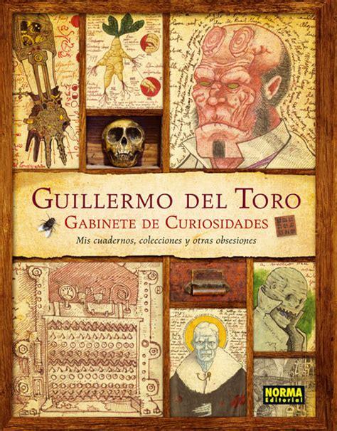 Guillermo Del Toro Gabinete De Curiosidades Mis Cuadernos