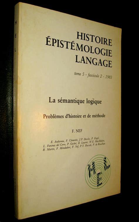HISTOIRE EPISTEMOLOGIE LANGAGE TOME 18 FASCICULE 2 1996