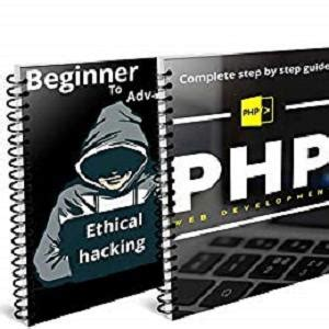 Hacking For Beginners 2019 And Php For Beginners 2019 Complete Step By Step Guide English Edition