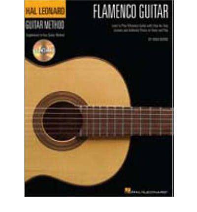 Hal Leonard Flamenco Guitar Method Book And Cd Pour Guitare