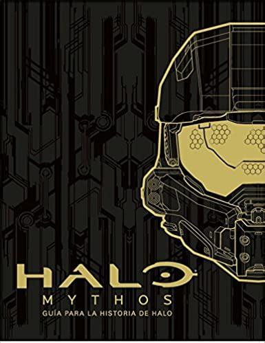 Halo Mythos Guia Para La Historia De Halo No Ficcion