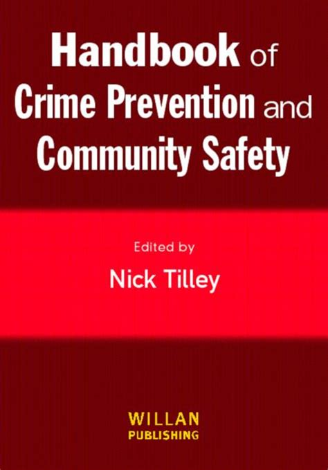 Handbook Of Crime Prevention And Community Safety By Tilley Nick 2005 Paperback