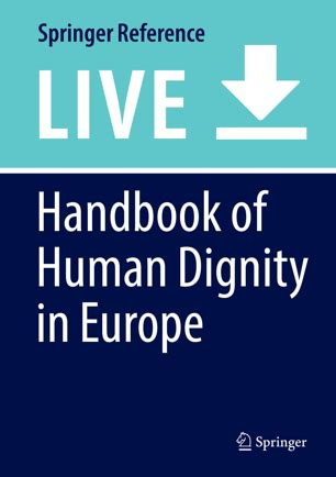 Handbook Of Human Dignity In Europe