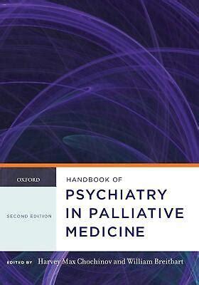 Handbook Of Psychiatry In Palliative Medicine Oxford Handbooks