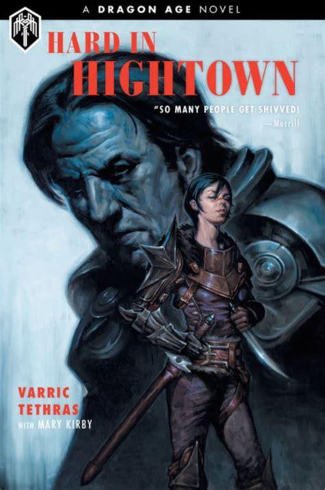 Hard in Hightown, A Dragon Age Novel
