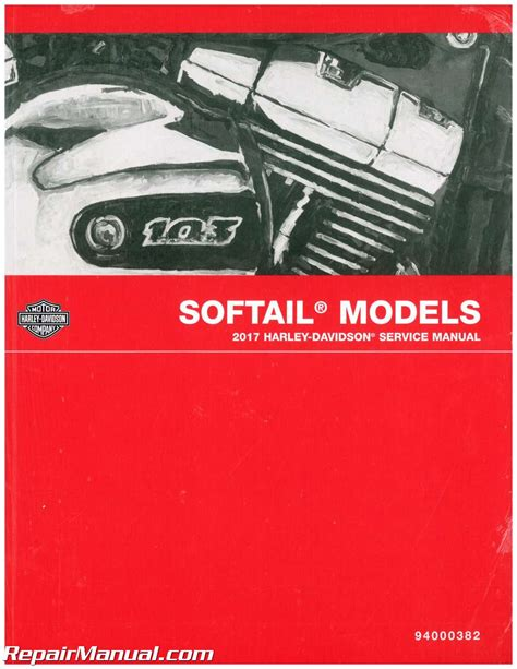 Harley Davidson Softail Motorcycle 2017 Service Manual