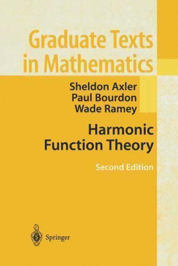 Harmonic Function Theory: 137 (Graduate Texts in Mathematics)