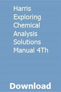 Harris Exploring Chemical Analysis Solutions Manual 4th