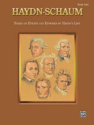 Haydn Schaum Bk 1 Based On Events And Episodes Of Haydn S Life Schaum Master Composer Series