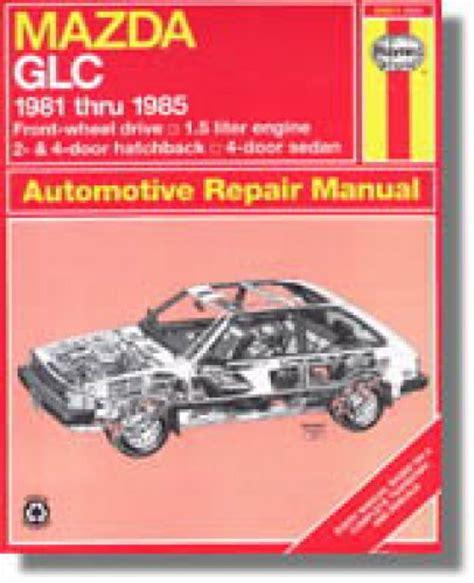 Haynes Mazda Glc Front Wheel Drive 1981 1985 Auto Repair Manual H61011