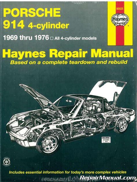 Haynes Porsche 914 4 Cyl 1969 1976 Auto Repair Manual H80025