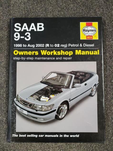 Haynes Saab 9 3 Owners Workshop Manual Ebooks By