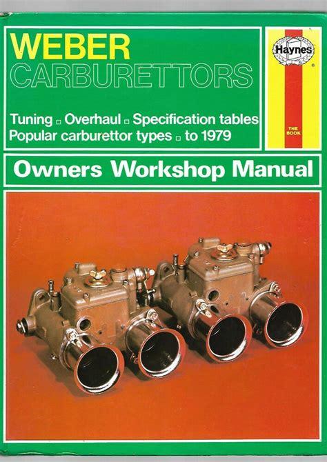 Haynes Weber Carburetor Manual 40 Dcnf