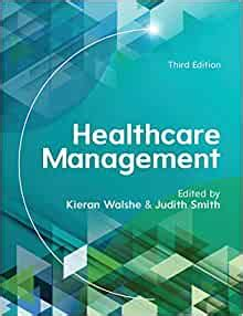 Healthcare Management (UK Higher Education Humanities & Social Sciences Health & So)