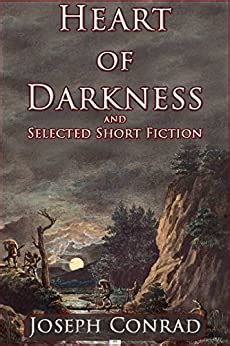 Heart Of Darkness And Selected Short Fiction English Edition