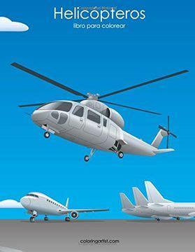 Helicópteros libro para colorear 1: Volume 1