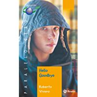 Hello Goodbye Ebook Castellano Juvenil Paralelo Cero