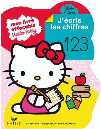 Hello Kitty Jecris Les Chiffres Des 4 Ans Livre Ardoise
