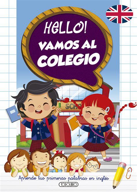Hello Vamos Al Colegio