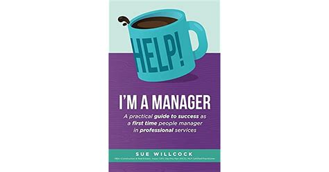 Help! I'm a Manager: A practical guide to success as a first time people manager in professional services
