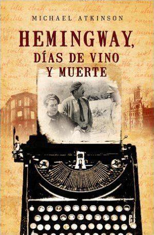 Hemingway Dias De Vino Y Muerte Best Seller