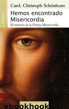 Hemos Encontrado Misericordia Cuadernos Palabra No 169