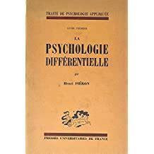 Henri piéron - Traité de psychologie appliquée livre premier la psychologie différentielle