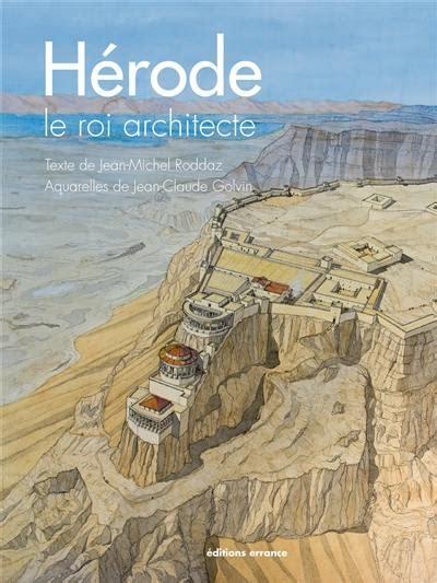 Herode Le Roi Architecte