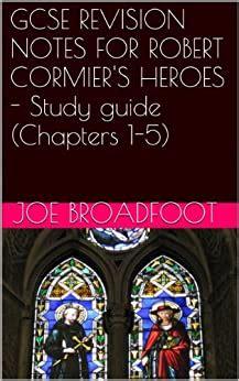 Heroes Robert Cormier Study Guide