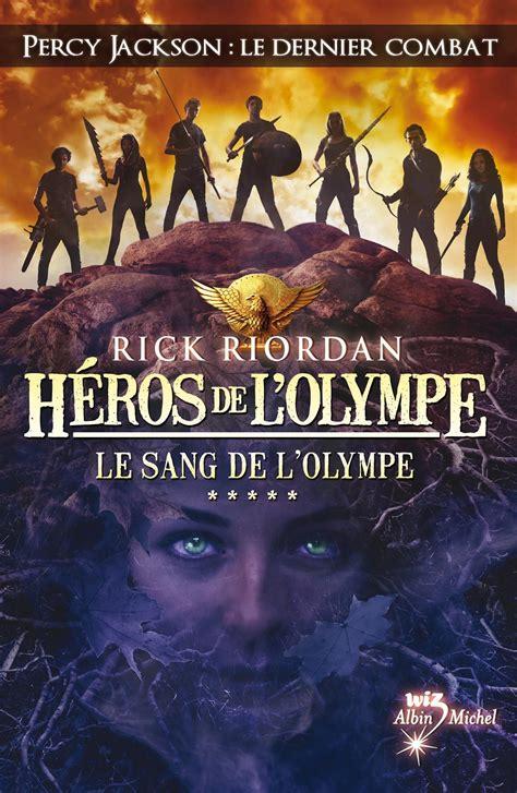 Heros De L Olympe Tome 5 Le Sang De L Olympe