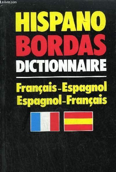 Hispano Bordas Dictionnaire Francais Espagnol