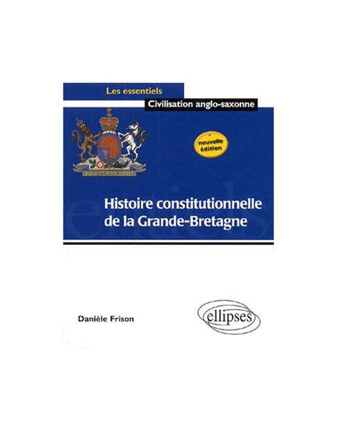 Histoire Constitutionnelle De La Grande Bretagne
